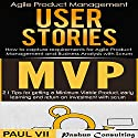 Agile Product Management Box Set: User Stories & Minimum Viable Product with Scrum Audiobook by Paul Vii Narrated by Randal Schaffer