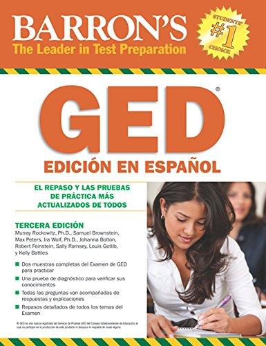 Barron's GED Edición En Español: El Repaso Y Las Pruebas De Práctica Más Actualizados De Todos (Barron's GED (Spanish)) (Spanish Edition)