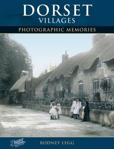 Dorset Villages: Photographic Memories PDF ePub ebook