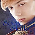 Social Skills Audiobook by Sara Alva Narrated by Andrew Eiden