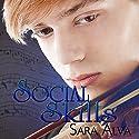 Social Skills Hörbuch von Sara Alva Gesprochen von: Andrew Eiden