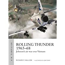 Rolling Thunder 1965–68: Johnson's air war over Vietnam