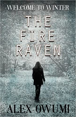 The Fire Raven: Welcome To Winter (Volume 2)