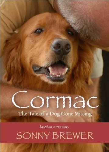 Download Cormac: The Tale of a Dog Gone Missing : Based on a True Story PDF