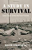 img - for A Study in Survival: Conan Doyle Solves the Final Problem book / textbook / text book