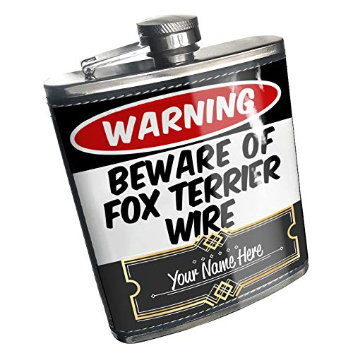 Fox Terrier Jewelry Wire - Neonblond Flask Beware of the Fox Terrier Wire Dog from England Custom Name Stainless Steel