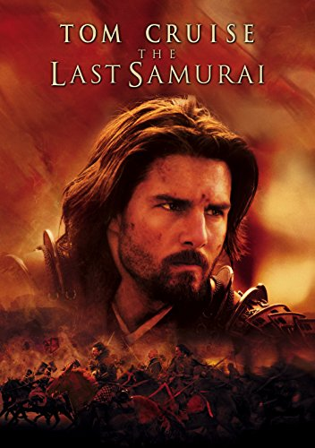- The Last Samurai (2003)