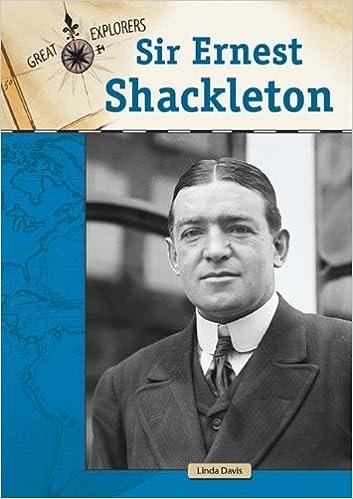 Téléchargement gratuit de livres pdf en ligneSir Ernest Shackleton (Great Explorers) (Great Explorers (Chelsea House)) by Linda Davis in French DJVU