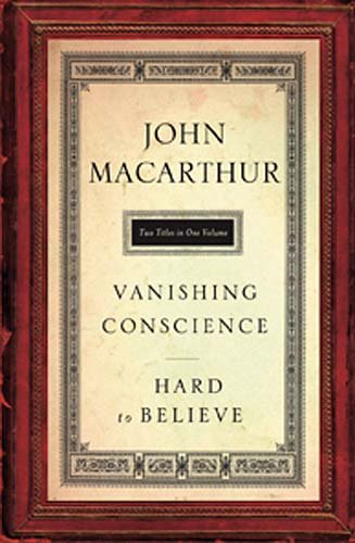 The Vanishing Conscience Hard to Believe Two Books in one volume