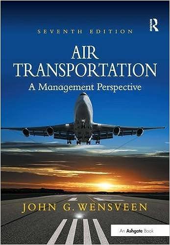 Air Transportation: A Management Perspective: John G