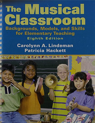 The Musical Classroom: Backgrounds, Models, and Skills...