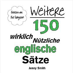 Weitere 150 Wirklich Nützliche Englische Sätze