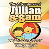 The Adventures of Jillian and Sam, Martha Holt, 143896773X