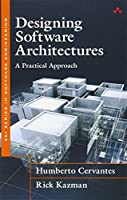 Designing Software Architectures: A Practical Approach Front Cover