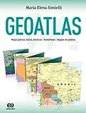 capa de Geoatlas. Mapas Políticos, Físicos, Temáticos, Anamorfoses e Imagens de Satélites