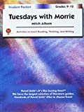 img - for Tuesdays With Morrie - Student Packet by Novel Units, Inc. book / textbook / text book