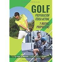 Golf: preparación física actual y nuevas propuestas
