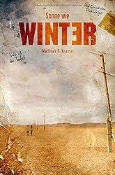 Sonne wie Winter von Krause. Matthias B. (2009) Broschiert