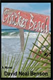 Cracker Beach, David Neal Benson, 0595652530