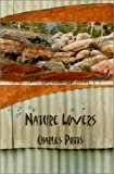 Nature Lovers, Charles Potts, 1929355041