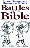 Battles of the Bible, Chaim Herzog and Mordechai Gichon, 185367477X
