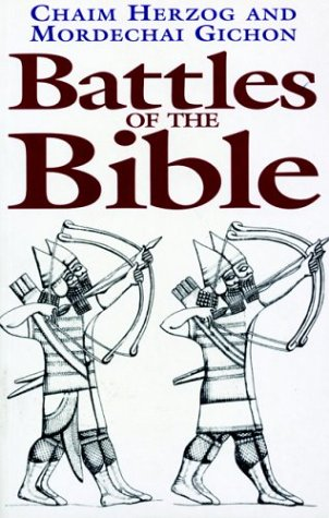 Battles Of The Bible (Greenhill Military Paperback) pdf