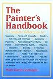 The Painter's Handbook, Mark David Gottsegen, 0823030032