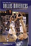 Tales of the Dallas Mavericks, Jamie Aron, 1582615632