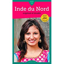 Inde du Nord: Originale et durable (Guide Tao) (French Edition)