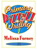 Primary Pizzazz Writing, Melissa Forney, 0929895827