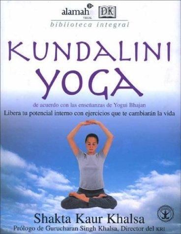 Kundalini Yoga (Spanish Edition): Shakta Kaur Khalsa ...