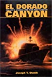 El Dorado Canyon, Joseph T. Stanik, 1557509832