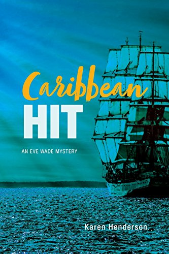 Caribbean Hit: An Eve Wade Mystery