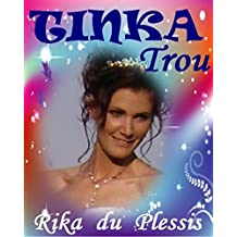 TINKA TROU (Afrikaans Edition)