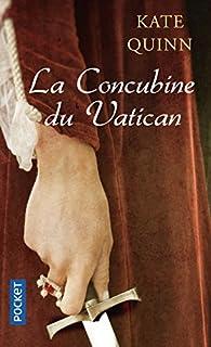 La concubine du Vatican, Quinn, Kate