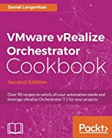 VMware vRealize Orchestrator Cookbook, 2nd Edition Front Cover