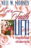 Get a Faith Lift!, Nell W. Mohney, 0687090164