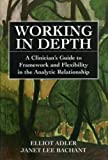 Working in Depth, Elliot Adler and Janet Lee Bachant, 076570160X