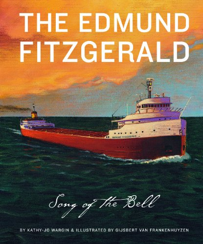 The Edmund Fitzgerald: The Song of the Bell