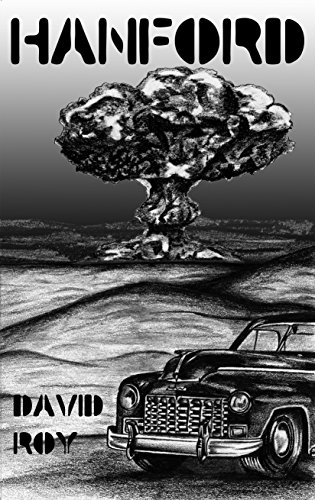 Hanford: The Last Secret of the War.... (44-45 Book 1)