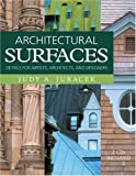 Architectural Surfaces, Judy A. Juracek, 0393730794