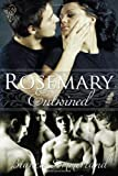 Rosemary Entwined, Bianca Sommerland, 0857154095