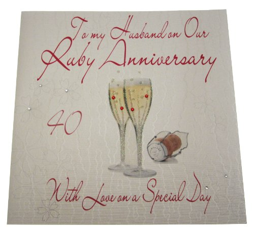 (White Cotton Cards Code XlwA40H To My Husband On Our Ruby Anniversary, Handmade Large 40Th Ruby Anniversary Card Champagne Glases)