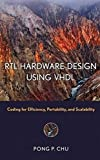 img - for RTL Hardware Design Using VHDL: Coding for Efficiency, Portability, and Scalability by Pong P. Chu (2006-04-10) book / textbook / text book