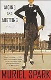 Aiding and Abetting: A Novel