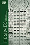 The Shakers: Two Centuries of Spiritual Reflection (Classics of Western Spirituality (Paperback))