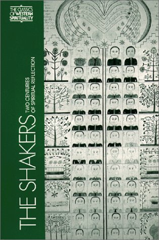 Price comparison product image The Shakers: Two Centuries of Spiritual Reflection (Classics of Western Spirituality)