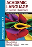 Academic Language in Diverse Classrooms: Mathematics, Grades K–2: Promoting Content and Language Learning