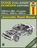 Haynes Dodge Challenger and Plymouth Sapporo Manual, No. 699: '78-'83 (Haynes Manuals)