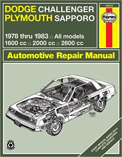 Haynes Dodge Challenger and Plymouth Sapporo Manual, No.